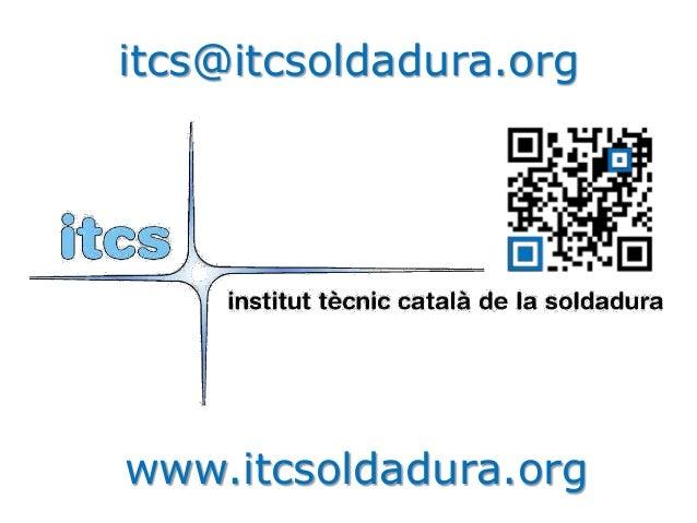 itcs@itcsoldadura.org  www.itcsoldadura.org
