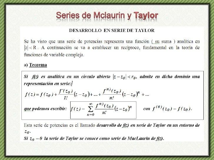 Series de Mclaurin y Taylor<br />