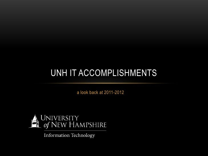UNH IT ACCOMPLISHMENTS     a look back at 2011-2012