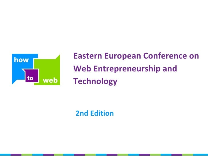 2nd Edition Eastern European Conference on Web Entrepreneurship and Technology