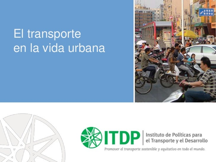 El transporteen la vida urbana