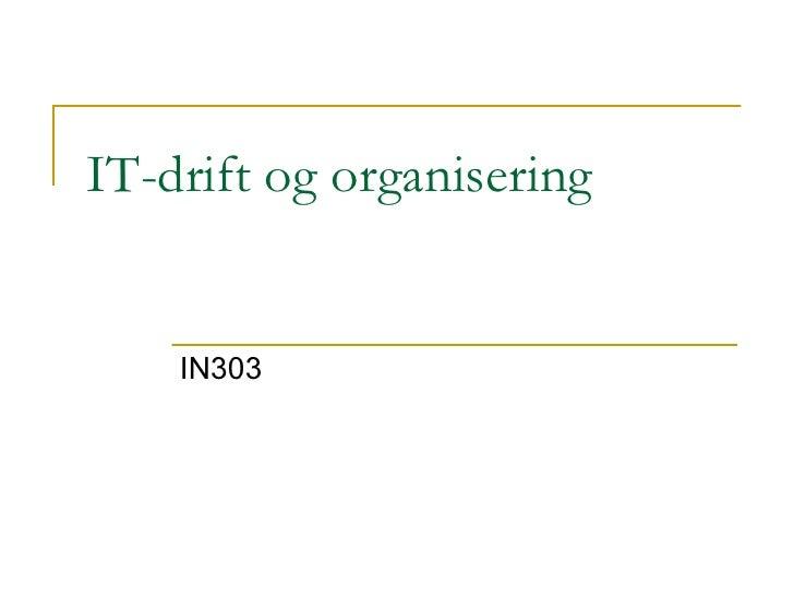 IT-drift og organisering IN303