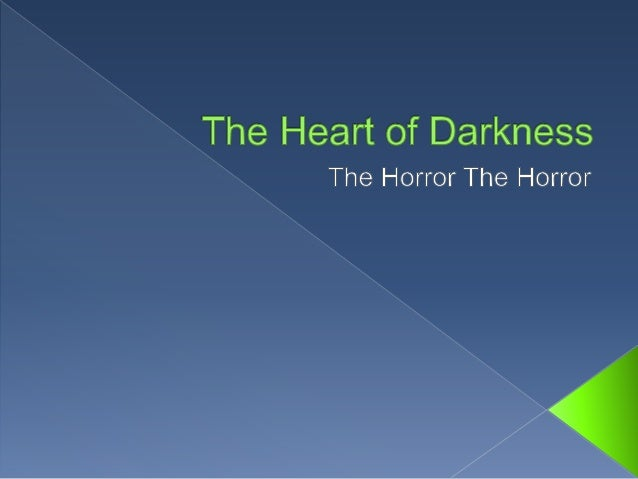  After completing this lesson, students will be able to:  The background of The Heart of Darkness .  What is a frame st...