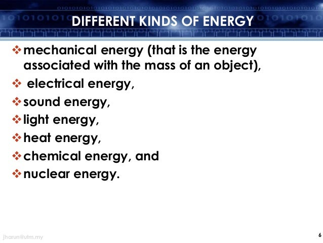 DIFFERENT KINDS OF ENERGY ...