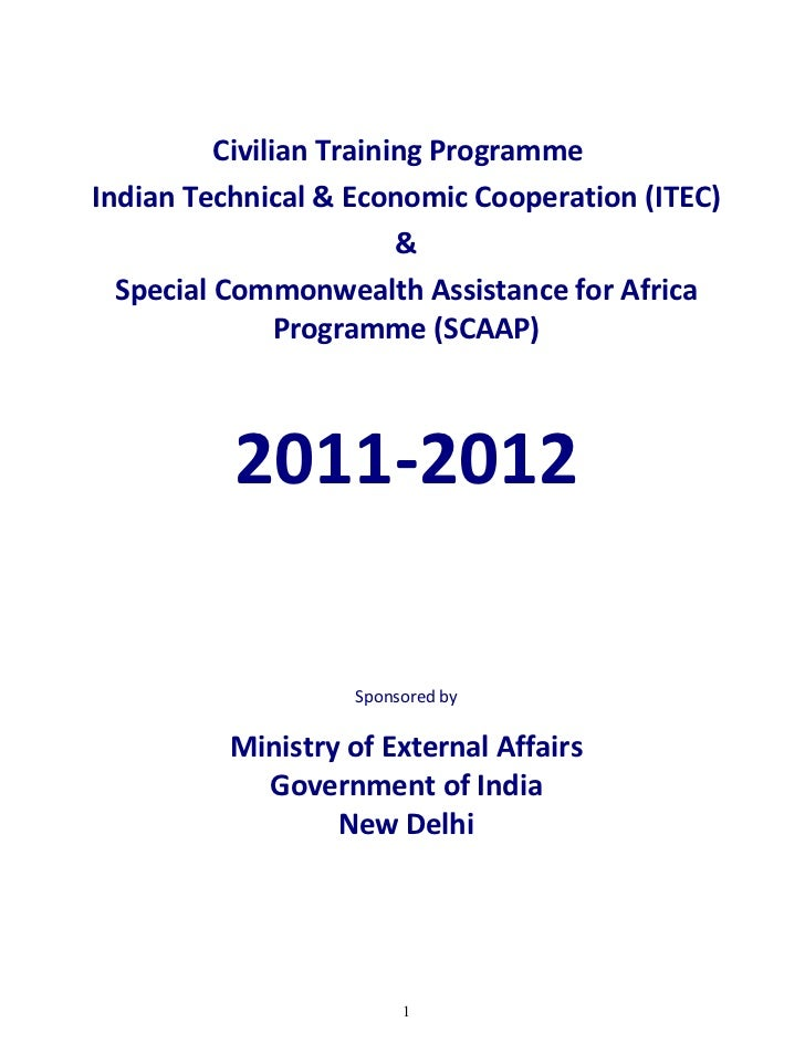 Civilian Training ProgrammeIndian Technical & Economic Cooperation (ITEC)                         &  Special Commonwealth ...