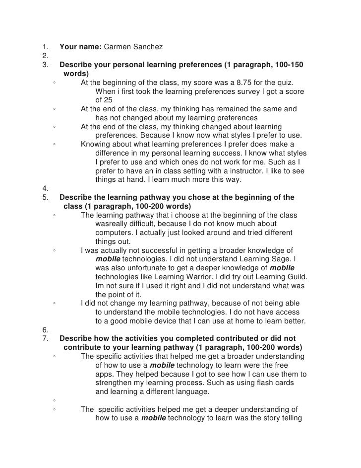 1.       Your name: Carmen Sanchez2.3.       Describe your personal learning preferences (1 paragraph, 100-150          wo...