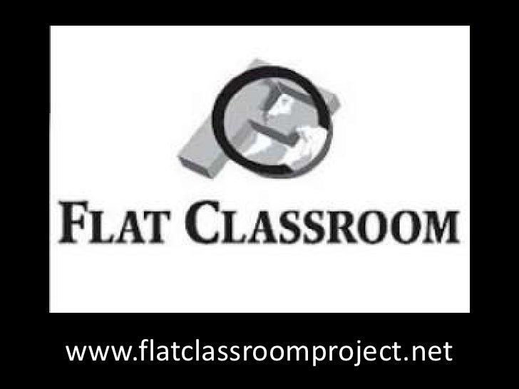 www.flatclassroomproject.net<br />