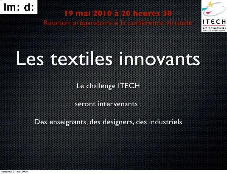 19 mai 2010 à 20 heures 30                          Réunion préparatoire à la conférence virtuelle               Les texti...