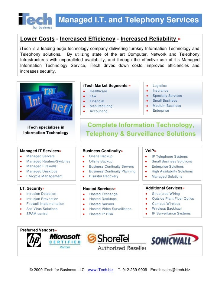 <ul><li>LogisticsInsuranceSpecialty ServicesSmall BusinessMedium BusinessEnterpriseComplete Information Technology, Teleph...