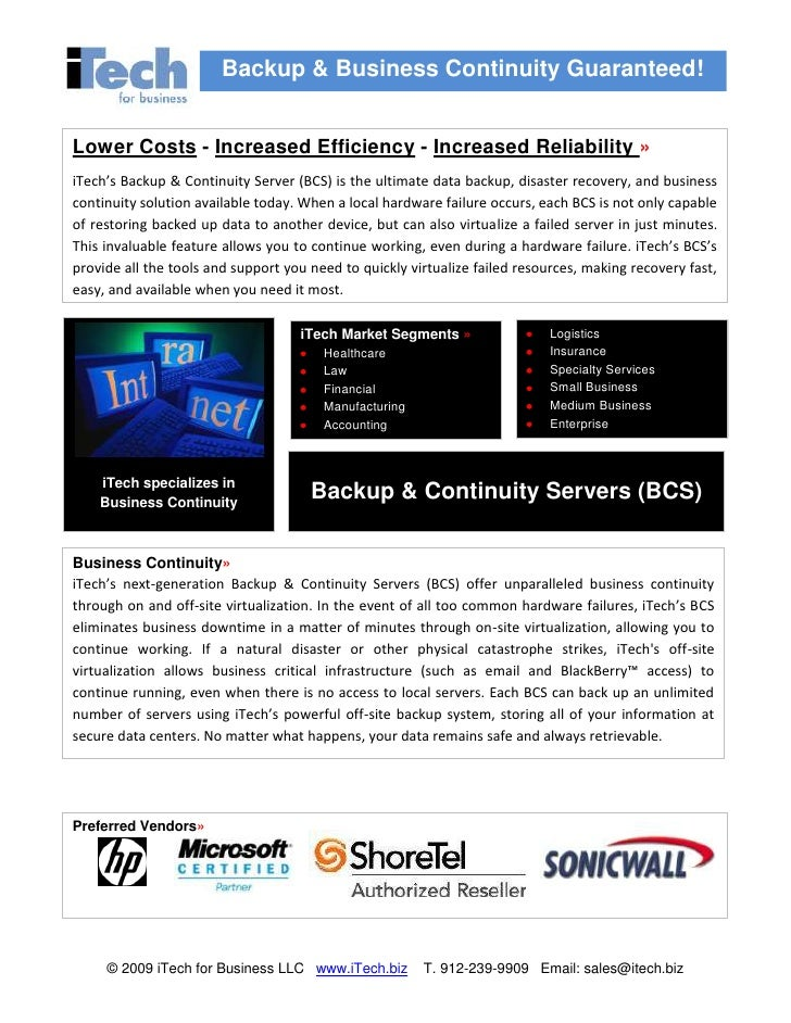 Lower Costs - Increased Efficiency - Increased Reliability »iTech's Backup & Continuity Server (BCS) is the ultimate data ...