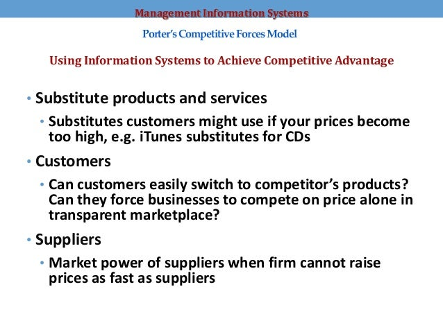 five forces model and information systems The five forces model was developed by michael e porter to help companies assess the nature of an industry's competitiveness and develop corporate strategies accordingly.