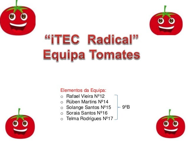 Elementos da Equipa: o Rafael Vieira Nº12 o Rúben Martins Nº14 o Solange Santos Nº15 o Soraia Santos Nº16 o Telma Rodrigue...