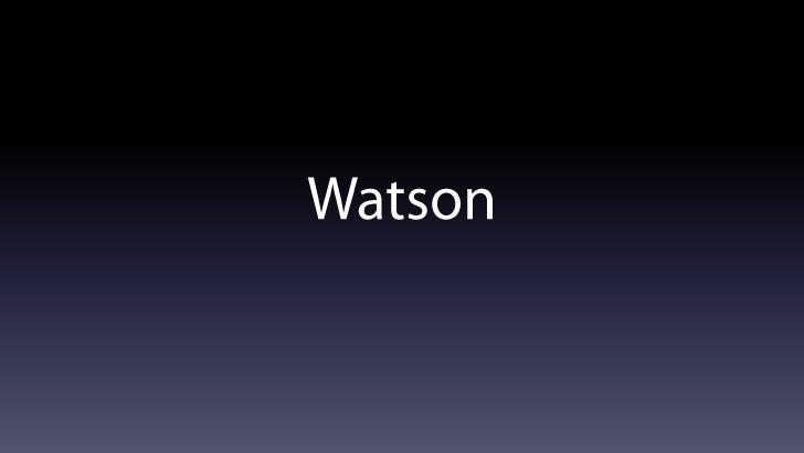 Watson<br />
