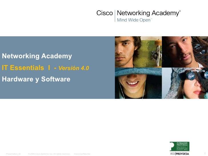 Networking Academy   IT Essentials  I  -  Versión 4.0 Hardware y Software