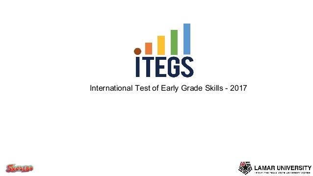 International Test of Early Grade Skills - 2017