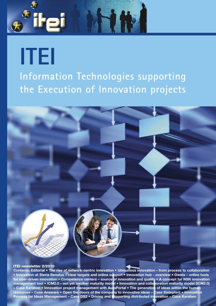 ITEI    Information Technologies supporting    the Execution of Innovation projects     ITEI newsletter 2/2010 Contents: E...