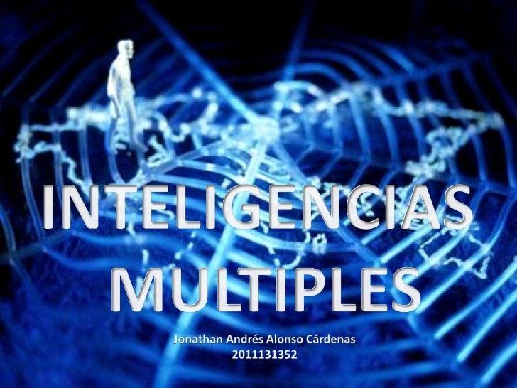 la inteligencia no es vista como algo unitario que agrupadiferentes capacidades específicas con distinto nivel degeneralid...