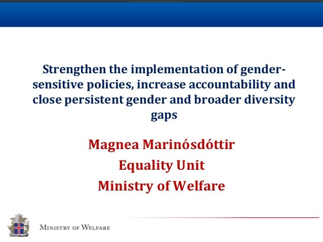 Strengthen the implementation of gender- sensitive policies, increase accountability and close persistent gender and broad...