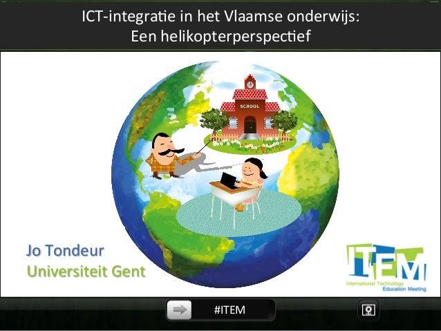 ICT-‐integra,e  in  het  Vlaamse  onderwijs:    Een  helikopterperspec,ef                      ...