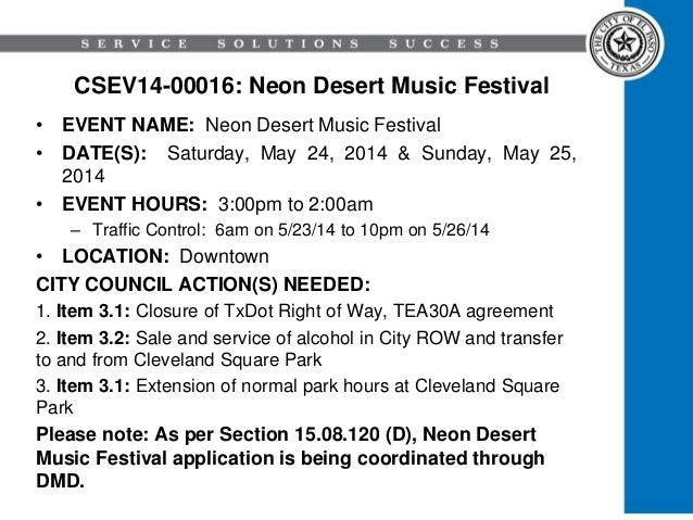 CSEV14-00016: Neon Desert Music Festival • EVENT NAME: Neon Desert Music Festival • DATE(S): Saturday, May 24, 2014 & Sund...
