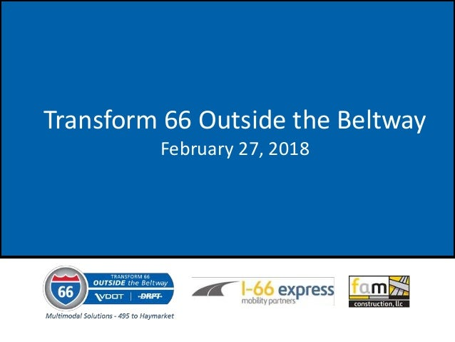 Transform 66 Outside the Beltway February 27, 2018