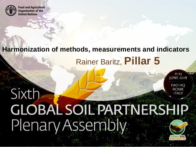 Rainer Baritz, Pillar 5 Harmonization of methods, measurements and indicators