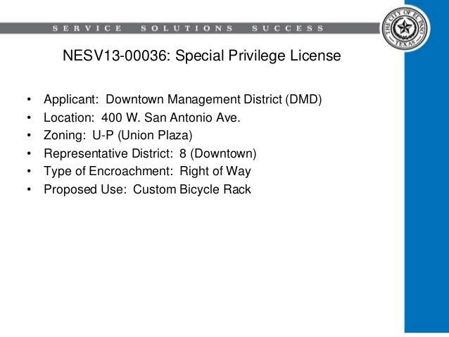 NESV13-00036: Special Privilege License • Applicant: Downtown Management District (DMD) • Location: 400 W. San Antonio Ave...