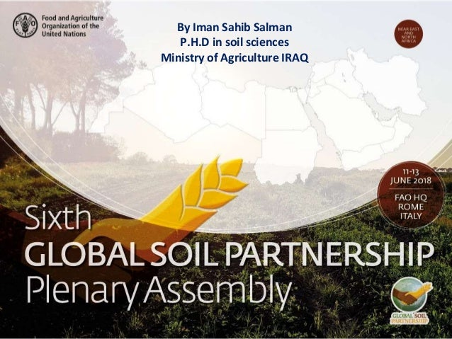 Presenter name Title presentation By Iman Sahib Salman P.H.D in soil sciences Ministry of Agriculture IRAQ