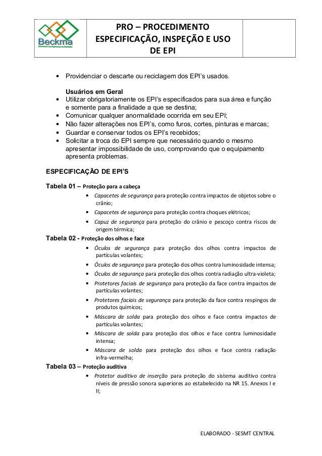 84f98de9d0a6b ... ELABORADO - SESMT CENTRAL  4. PRO – PROCEDIMENTO ESPECIFICAÇÃO