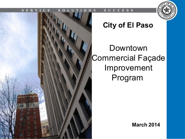 City of El Paso  Downtown Commercial Façade Improvement Program  March 2014
