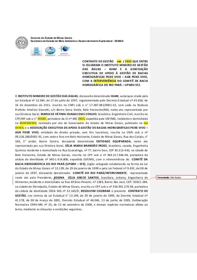 Governo do Estado de Minas Gerais Secretaria de Estado de Meio Ambiente e Desenvolvimento Sustentável - SEMAD CONTRATO DE ...