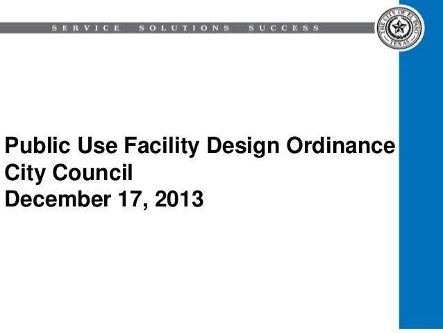 Public Use Facility Design Ordinance City Council December 17, 2013