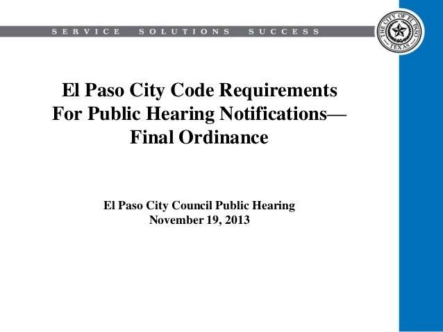 El Paso City Code Requirements For Public Hearing Notifications— Final Ordinance  El Paso City Council Public Hearing Nove...