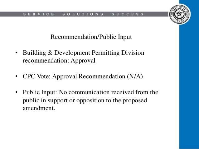 Recommendation/Public Input • Building & Development Permitting Division recommendation: Approval • CPC Vote: Approval Rec...