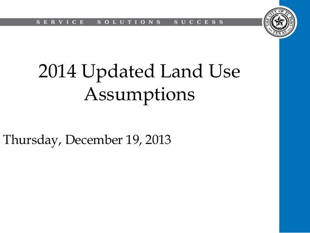 2014 Updated Land Use Assumptions Thursday, December 19, 2013