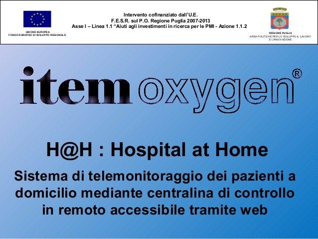 """Intervento cofinanziato dall'U.E. F.E.S.R. sul P.O. Regione Puglia 2007-2013 Asse I – Linea 1.1 """"Aiuti agli investimenti i..."""