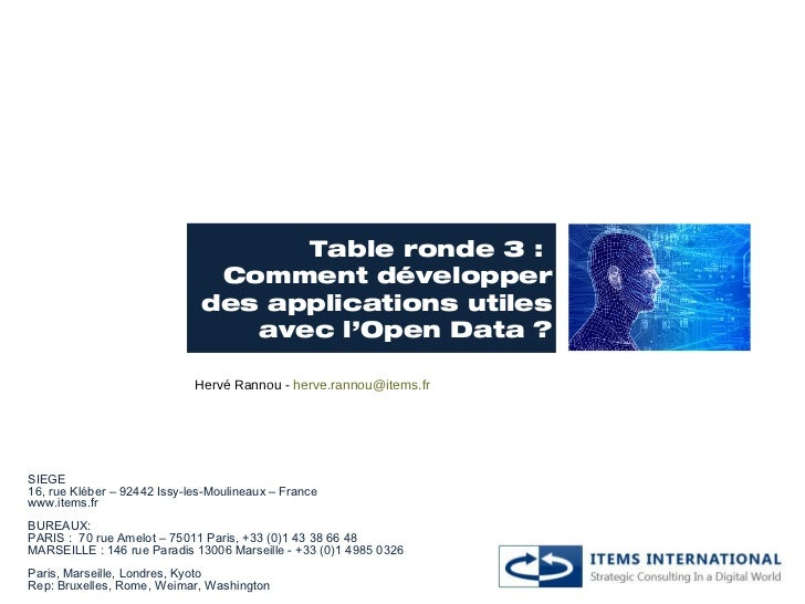 Table ronde 3 :                               Comment développer                              des applications utiles     ...