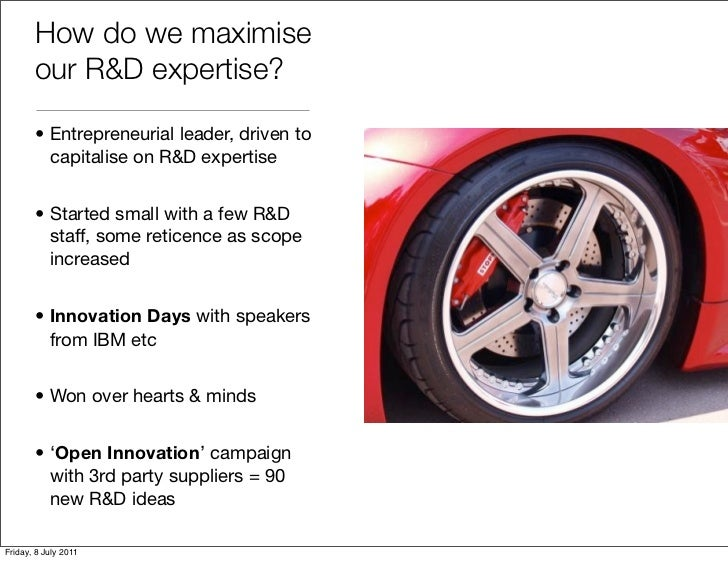 How do we maximise       our R&D expertise?       • Entrepreneurial leader, driven to         capitalise on R&D expertise ...