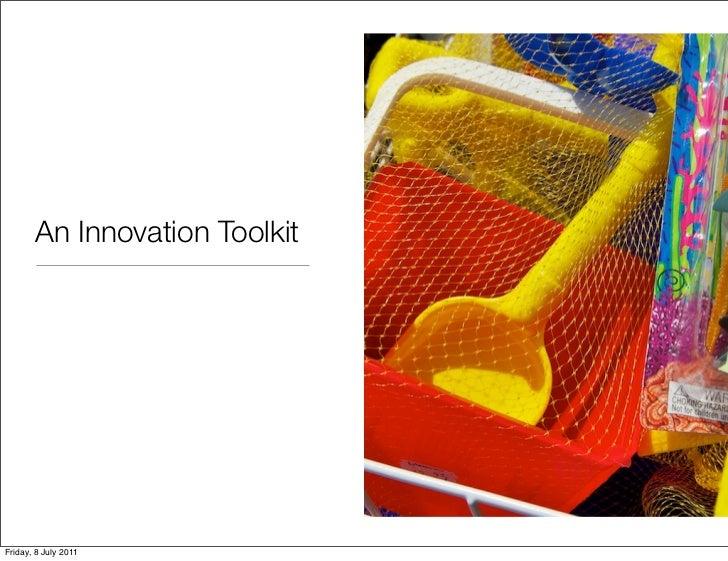 An Innovation ToolkitFriday, 8 July 2011