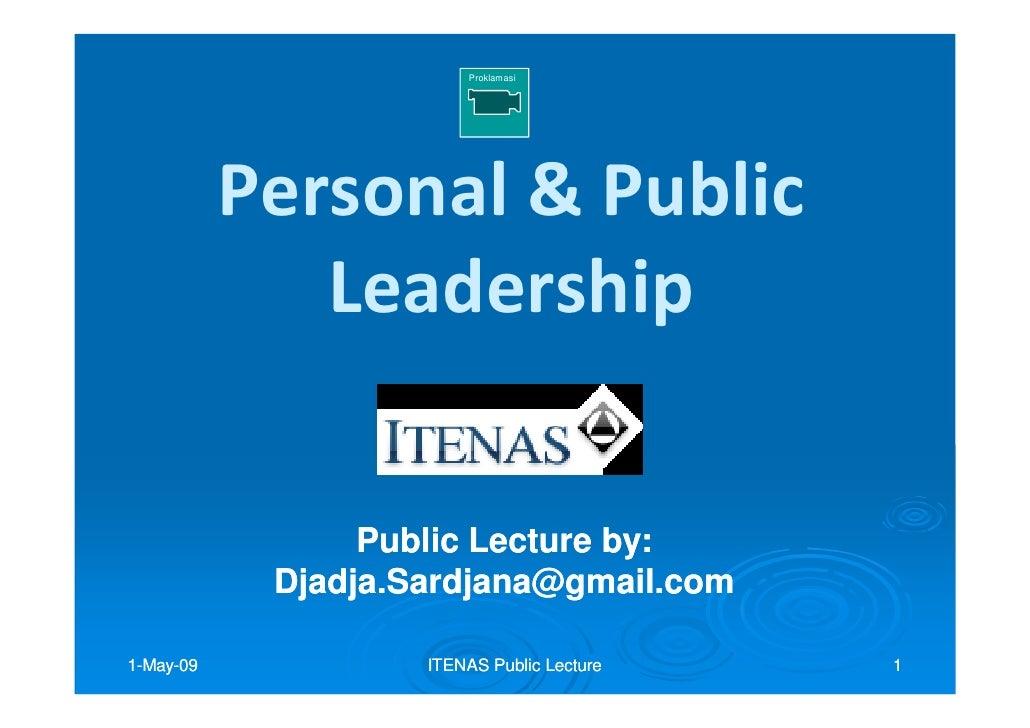 Proklamasi                Personal & Public               Leadership                   Public Lecture by:                 ...