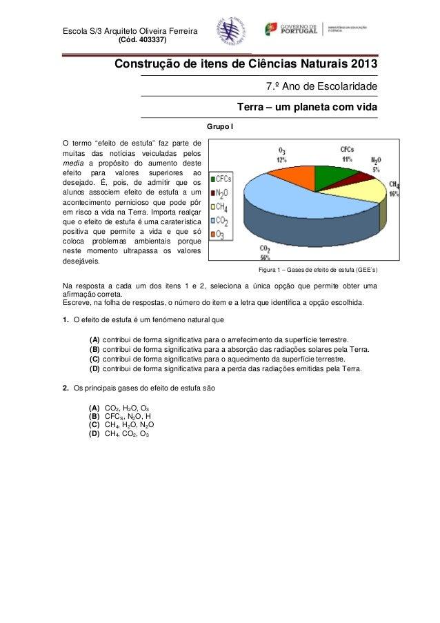 Escola S/3 Arquiteto Oliveira Ferreira                  (Cód. 403337)                 Construção de itens de Ciências Natu...
