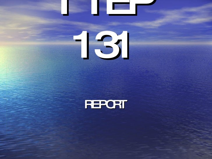 ITEP 131 REPORT