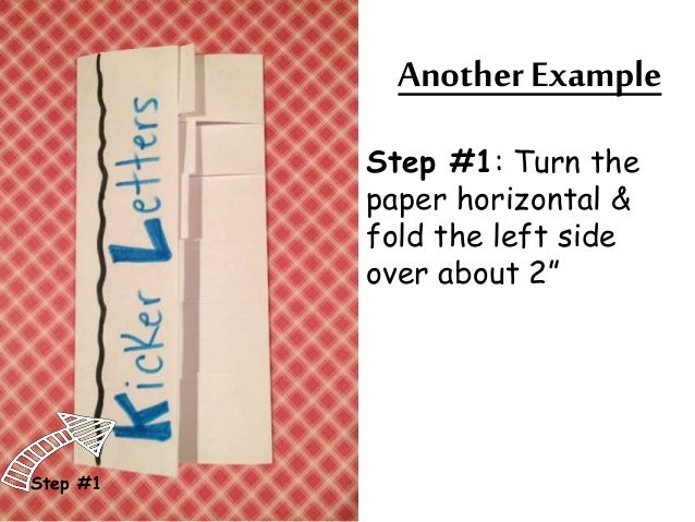 """Another Example  Step #1: Turn the  paper horizontal &  fold the left side  over about 2""""  Step #1"""