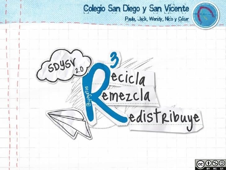 R3 Recicla Remezcla Redistribuye