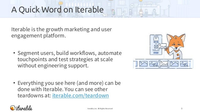 A Quick Word on Iterable Iterable is the growth marketing and user engagement platform. • Segment users, build workflows, ...