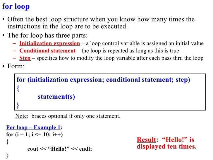 for loop • Often the best loop structure when you know how many times the   instructions in the loop are to be executed. •...