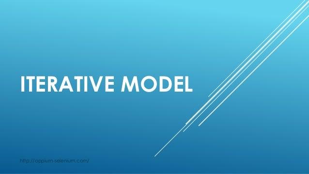 ITERATIVE MODEL http://appium-selenium.com/