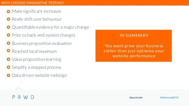 @paulrouke #elitecamp2015 Make significant increases Really shift user behaviour Quantifiable evidence for a major change ...