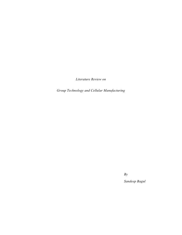 Literature Review on   Group Technology and Cellular Manufacturing                                               By       ...