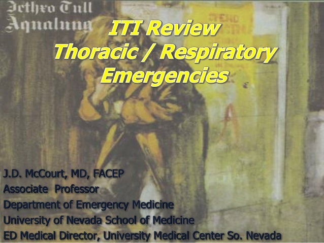 J.D. McCourt, MD, FACEP Associate Professor Department of Emergency Medicine University of Nevada School of Medicine ED Me...